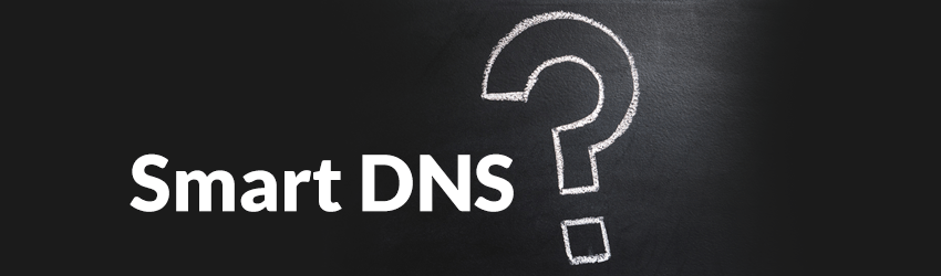 what is smart dns - Isken kaptanband co